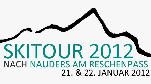 Skitour 2012 nach Nauders